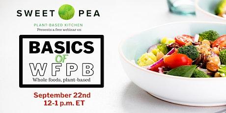 Sweet Pea Plant-Based Kitchen - Basics of Whole Foods, Plant-Based Eating tickets
