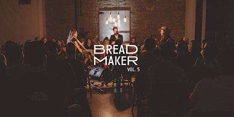BREADMAKER Vol. 5 | Live at The Pioneer tickets