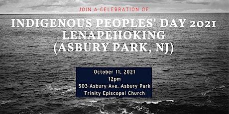 Indigenous People's Day 2021 Celebration Asbury Park(Lenape Land) tickets