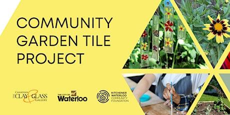 Community Garden Tile Project (Glass tiles) - Saturday September 18 tickets