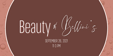 Beauty + Bellinis : Self Care Event tickets