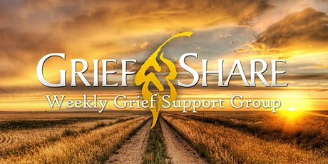GRIEFSHARE - Weekly Grief Support Group tickets