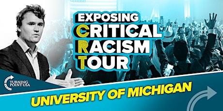 Exposing Critical Racism Tour at University of Michigan tickets