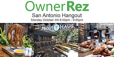 OwnerRez San Antonio Hangout tickets