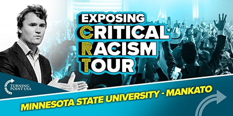Exposing Critical Racism Tour at Minnesota State University - Mankato tickets