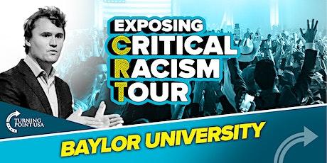 Exposing Critical Racism Tour at Baylor University tickets
