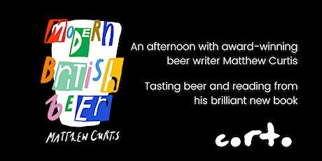 Matthew Curtis - Modern British Beer tickets