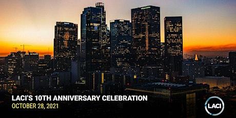LACI's 10th Anniversary Celebration tickets