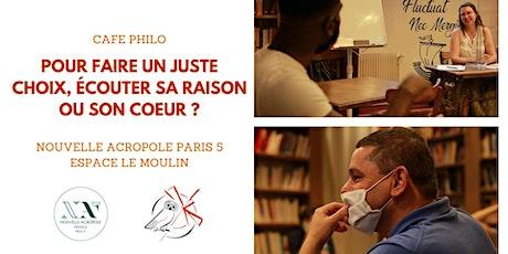 Café Philo : Ecouter sa raison ou son coeur ? billets