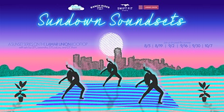 Sundown Soundsets at Lamar Union tickets