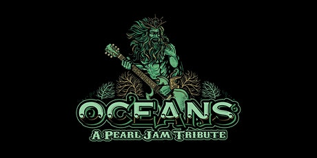 Pearl Jam Tribute by Oceans (SATURDAY SHOW) tickets