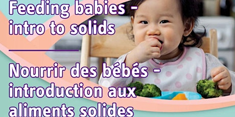 PRC'S Virtual Parent Info Session - Feeding your Baby -Intro to Solids tickets