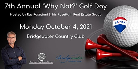 """7th Annual """"Why Not?"""" Golf Day tickets"""