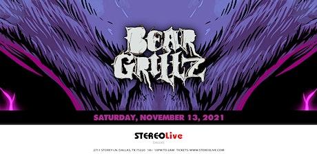 Bear Grillz - Stereo Live Dallas tickets