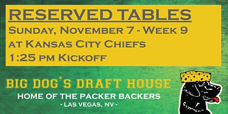 Draft House-Week 09 Packer Game Reserved Tables (Chiefs 1:25 pm Kickoff) tickets