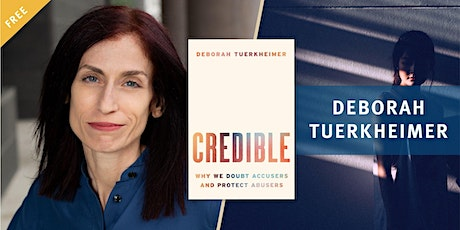 Credible: Why We Doubt Accusers and Protect Abusers tickets