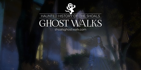 Haunted History of the Shoals Ghost Walk Tour tickets