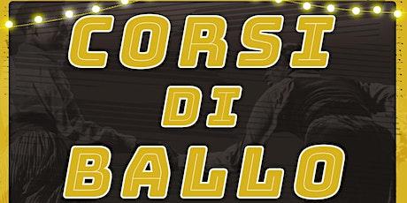 Corsi di Ballo Stag.2021-22 biglietti