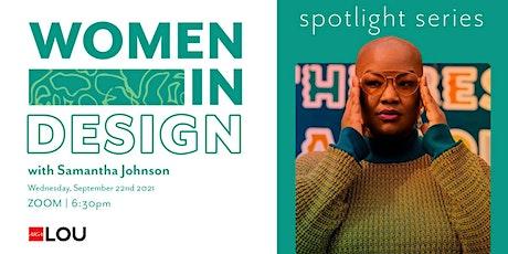 Women in Design: Spotlight Series tickets