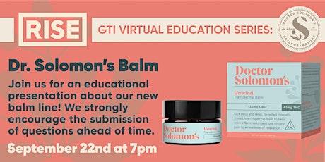 GTI Virtual Education Series: Dr. Solomon's Balm tickets