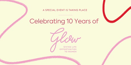 Celebrating 10 Years of GLOW tickets