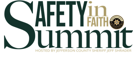 Jefferson County Sheriff's Safety In Faith Summit - 2021 tickets