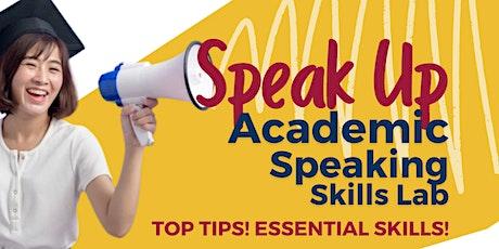 Speak Up: Academic Speaking Lab in Person tickets
