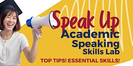 Copy of Speak Up: Academic Speaking Lab in Person tickets