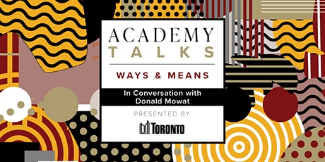 Academy Talks: Ways & Means | In Conversation with Donald Mowat tickets