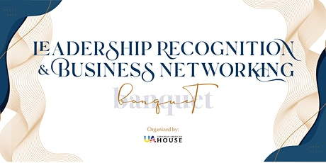 Leadership Recognition & Business Networking Banquet tickets