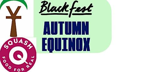 BlackFest Festival 2021: Autumn Equinox YammTree Natural Earth Food Session tickets