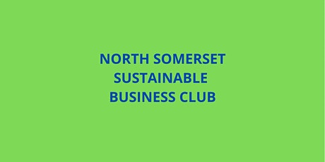 North Somerset Sustainable Business Club billets