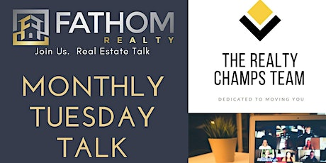 Tuesday Talk - Real Estate - Monthly - Join Us tickets