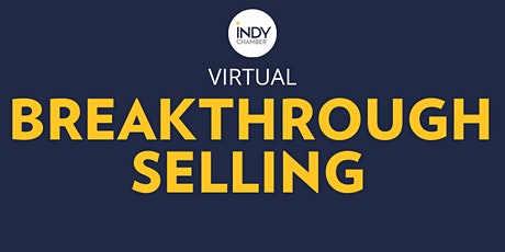 Breakthrough Selling - HYBRID EVENT tickets