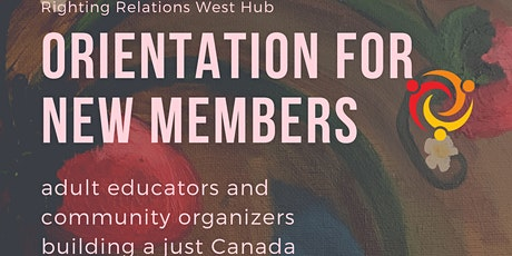 West Hub Righting Relations Orientation for New Members tickets