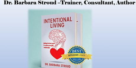 Intentional Living: Neurological Underpinnings of Successful Relationships tickets