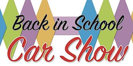 "2021 ""Back in School Car Show"" tickets"