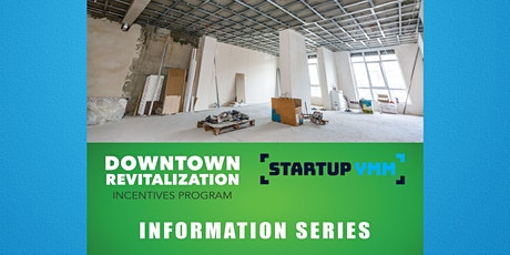 Downtown Revitalization Incentives Program Information Series tickets