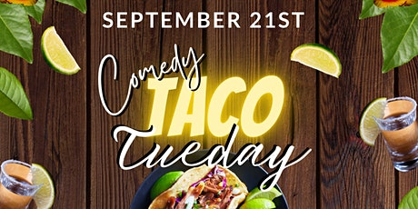 Sizzles & Giggles Comedy Taco Tuesday tickets