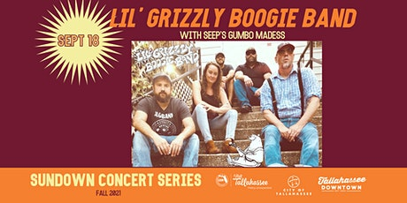 Sundown Concert Series– Lil' Grizzly Boogie Band with Seep's Gumbo Madness tickets