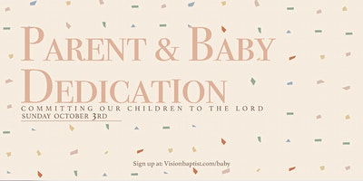 Vision Baptist Baby Dedication
