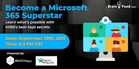 Become a Microsoft 365 Superstar tickets