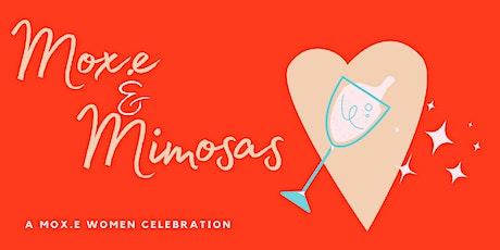 Mox.E and Mimosas tickets