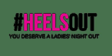 #HEELSOUT Ladies' Night Dallas tickets