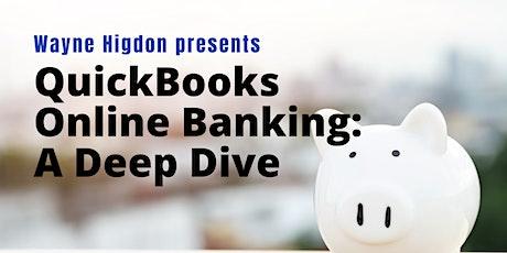 QuickBooks Online Banking - A Deep Dive tickets