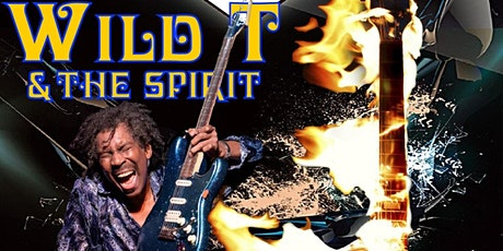 GUITAR ON FIRE SHOW BY WILD T & THE SPIRIT  (Reserve Your Table) tickets