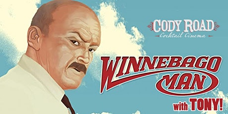 Cocktail Cinema:  Winnebago Man (with Tony!) tickets
