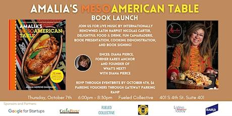 Amalia's Mesoamerican Table Book Launch Event tickets