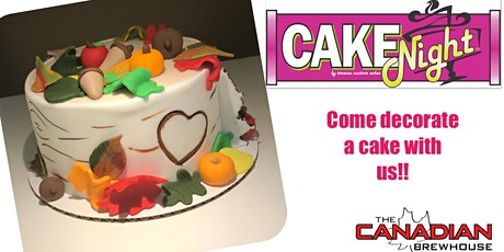 CakeNight - Downtown Edmonton - Thanksgiving Birch Bark Cake tickets