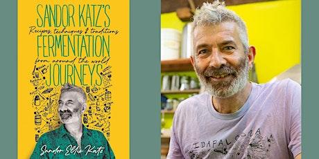 "Sandor Katz -- ""Sandor Katz's Fermentation Journeys"" tickets"